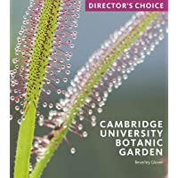 Cambridge University Botanic Garden: Director's Choice
