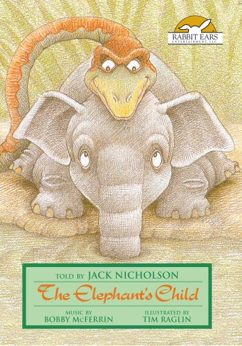 The Elephant's Child, Told by Jack Nicholson with Music by Bobby McFerrin (Jacks Music Show Dvd)