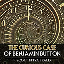 The Curious Case of Benjamin Button Audiobook by F. Scott Fitzgerald Narrated by Kevin Theis
