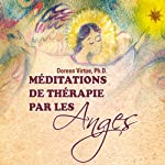 Méditations de thérapie par les Anges | Doreen Virtue