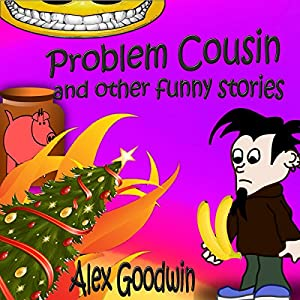 Problem Cousin and Other Funny Stories Audiobook