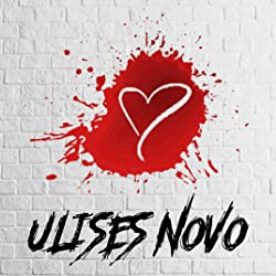Ulises Novo en Amazon.es: Libros y Ebooks de Ulises Novo