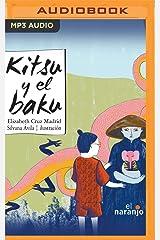 Kitsu y el baku (Spanish Edition) Audio CD
