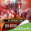 Der Ritter (Die verlorenen Sterne 1) Audiobook by Jack Campbell Narrated by Matthias Lühn