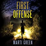 First Offense | Marti Green