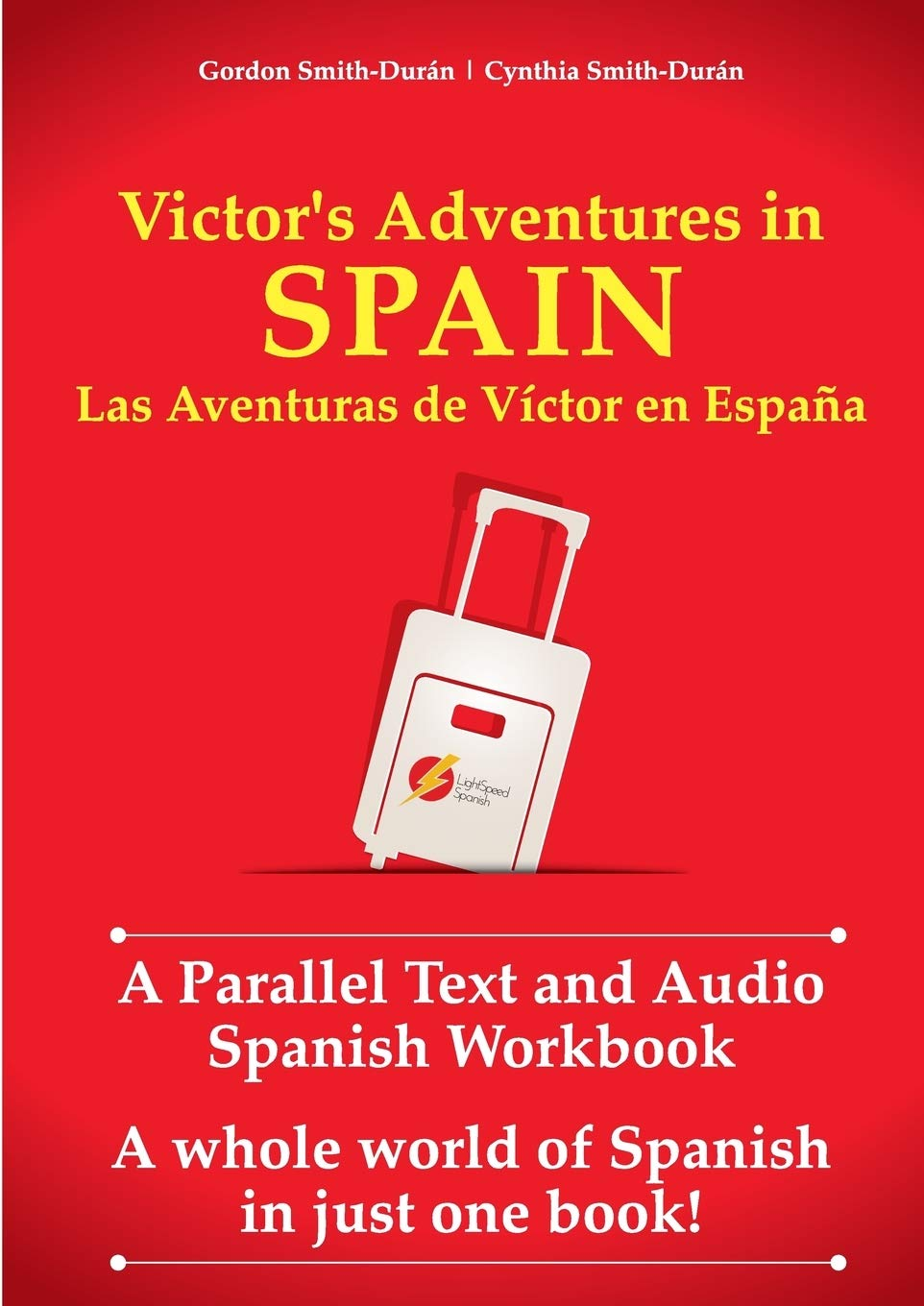 Victors Adventures in Spain: A Parallel Text and Audio Workbook ...