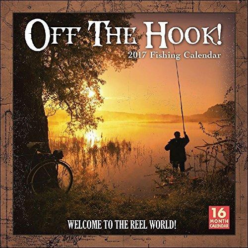 Off the Hook Fishing 2017 Wall Calendar