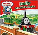 Thomas & Friends: Emily the Stirling Engine (Thomas & Friends Story Library Book 8)