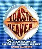 Toastie Heaven, Karen Saunders, 009192278X