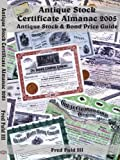 Antique Stock Certificate Almanac 2005, Fred Fuld, 1420862138