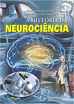 A História da Neurociência - 9788576803089 - Livros na