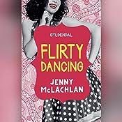 Flirty Dancing (Ladybirds 1) | Jenny McLachlan
