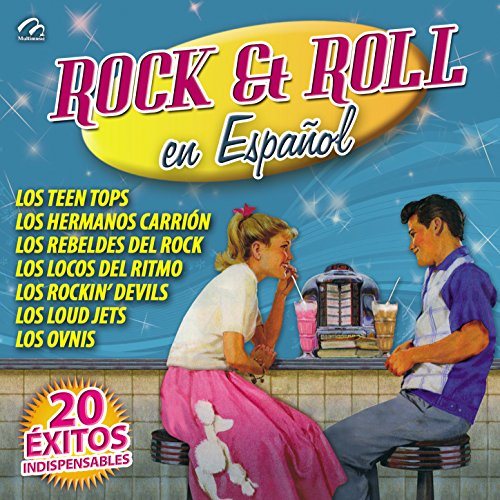 Rock & Roll en Español (20 Éxitos Indispensables)