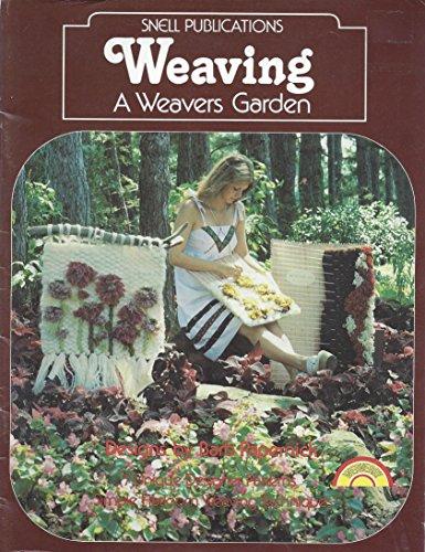 Weaving A Weavers Garden Designs By Barb Papernick