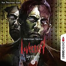 Lovecraft Letters 6 Hörbuch von Christian Gailus Gesprochen von: Uve Teschner