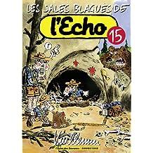 SALES BLAGUES DE L'ÉCHO (LES) T.15