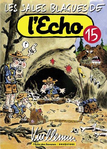 Les sales blagues de l'Echo, Tome 15 : Album – 24 juin 2009 Vuillemin Vent des savanes 2356260277 TL2356260277