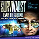 Earth Shine Audiobook by Jerry Ahern, Sharon Ahern, Bob Anderson Narrated by Scott