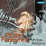Les Pirates Fantômes   William Hodgson