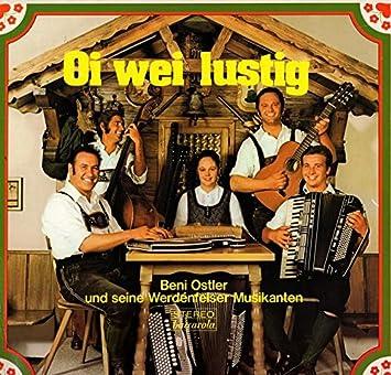 Möbel Ostler oi wei lustig beni ostler und seine werdenfelser musikanten