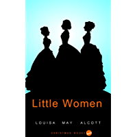 Little Women: (Illustrated)