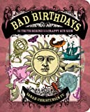 Book Cover for Bad Birthdays: The Truth Behind Your Crappy Sun Sign