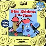 Blue Skidoos to the Farm, Angela C. Santomero, 0689816987