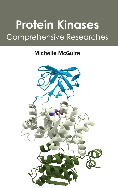 Protein Kinases: Comprehensive Researches: Amazon.es: McGuire ...