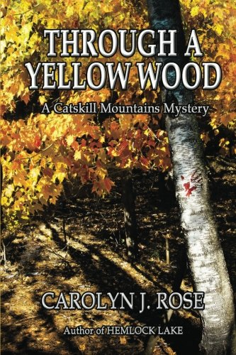 Through a Yellow Wood: A Catskill Mountains Mystery ebook