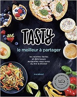 Tasty Le Meilleur A Partager Amazon Ca Collectif Books