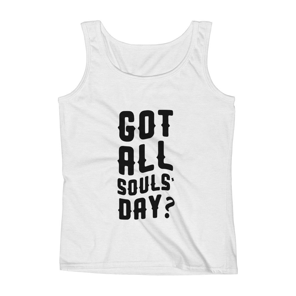 Latest Authentic Unisex Premium Tank Top Mad Over Shirts Got All Souls Day