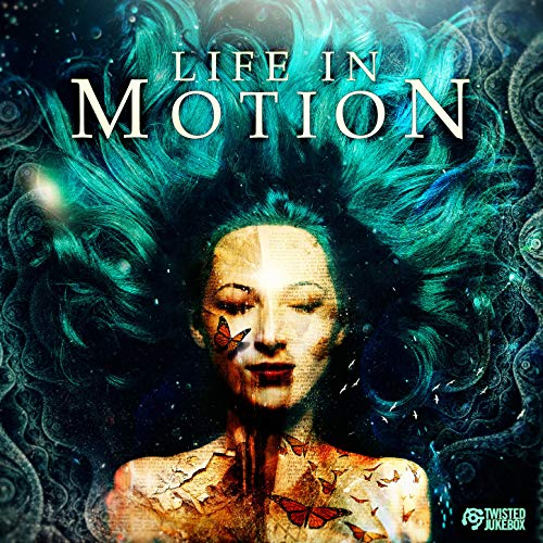 Life In Motion (Twisted Jukebox)