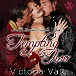 Tempting Two: Scandalous Ballroom Encounters, Book 3 | Victoria Vale