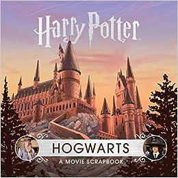 Harry Potter Hogwarts A Movie Scrapbook Amazonde Jody