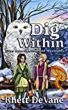 Dig Within: Tales from the Emerald Mountains, Book Two
