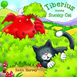 Tiberius Meets Sneaky Cat, Keith Harvey, 1607548313