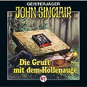 Die Gruft mit dem Höllenauge (John Sinclair 67) | Jason Dark
