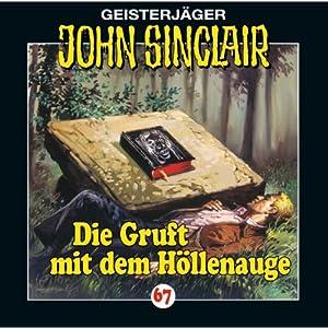 Die Gruft mit dem Höllenauge (John Sinclair 67) Hörspiel