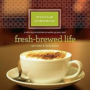 Fresh-Brewed Life Audiobook