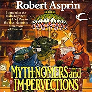 Mythnomers and Impervections Audiobook