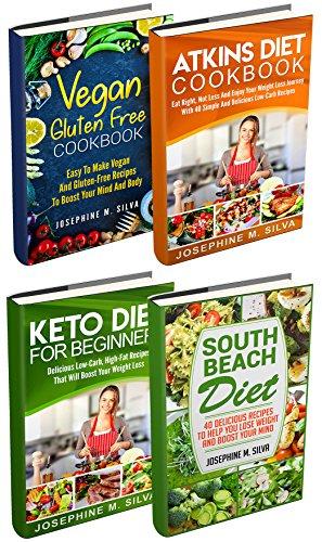 (Weight Loss Diet Plans: 4 Manuscripts - Vegan Gluten Free Cookbook, Atkins Diet Cookbook, Keto Diet for Beginners, South Beach Diet)