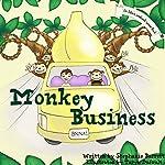 Monkey Business: An Alfie's Sandwich Book #2 | Stephanie Barrett