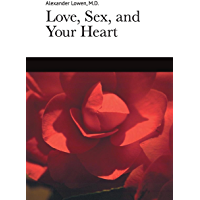Love, Sex and Your Heart (English Edition)