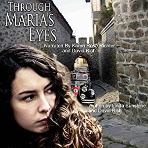 Through Maria's Eyes Audiobook