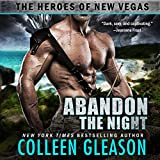 Abandon the Night: The Heroes of New Vegas, Book 3
