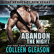 Abandon the Night: The Heroes of New Vegas, Book 3 | Colleen Gleason