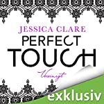 Perfect Touch: Vereinigt (Billionaires and Bridesmaids 5) | Jessica Clare