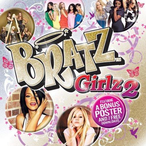 - Bratz Girlz 2