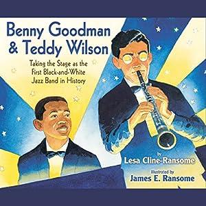 Benny Goodman and Teddy Wilson Audiobook