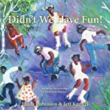 img - for Didn't We Have Fun! by Hilda Robinson (2012-07-15) book / textbook / text book